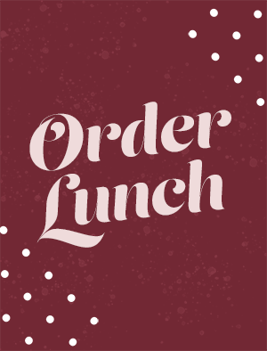 Image Says Order Lunch
